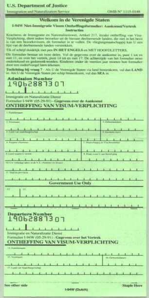 Het groene !-94 formulier wat voor ESTA werd gebruikt.